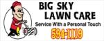 Big Sky Lawn Care--Silver Sponsor