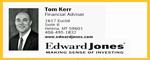 Tom Kerr--Edward Jones--Bronze Sponsor